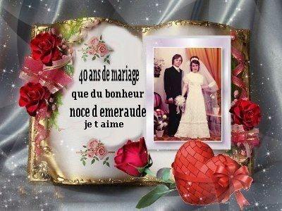 Bonne anniversaire de mariage 40 ans de mariage que du bonheure blog de valerie - Anniversaire mariage 4 ans ...