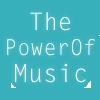 ThePowerOfMusic