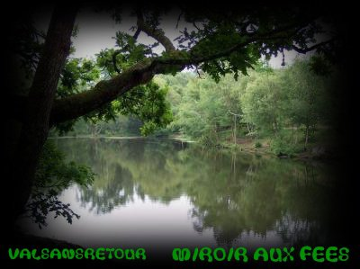 BROCELIANDE LE MIROIR AUX FEES