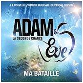 """Parole chanson """" Ma Bataille """" - Adam et Eve"""