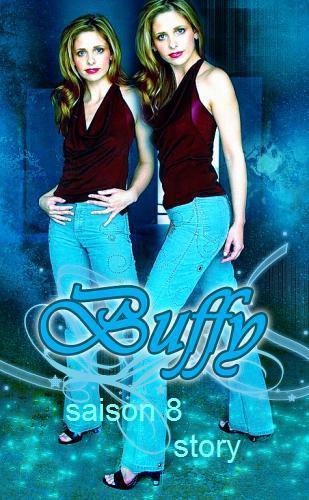 Buffy contre les vampires saison8 chapitre1:Le d�but d'une nouvelle vie