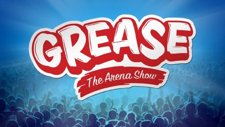 Grease, The Arena Show à Forest National (Bruxelles) le 16 et 19 avril 2014