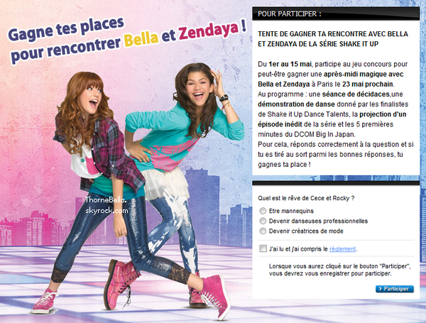 je vous propose un autre concour pour rencontrer bella thorne et zendaya paris le 23 mai 2012. Black Bedroom Furniture Sets. Home Design Ideas
