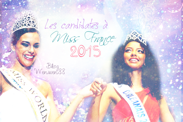 Les candidates � Miss France 2015