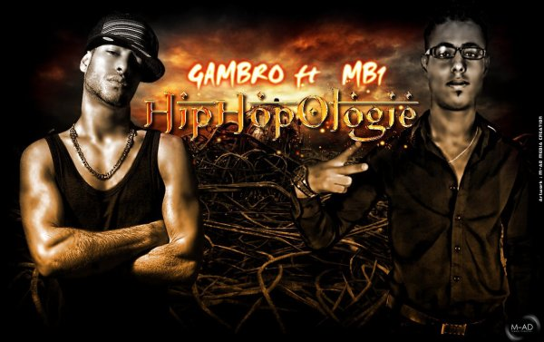 Gambro ft Mb1 - HipHop Ologie - exlusive 2011 (2011)