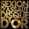 L'Apog�e / Sexion D'Assaut -_- Disque D'Or (2012)