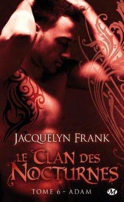 Le Clan des Nocturnes (6 Tomes) - Jacquelyn Frank 3206025467_1_2_Zeva6XHg