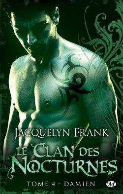 Le Clan des Nocturnes (6 Tomes) - Jacquelyn Frank 3206026105_1_2_g6iGnqPO