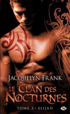 Le Clan des Nocturnes (6 Tomes) - Jacquelyn Frank 3206026303_1_2_mGRSV2I2