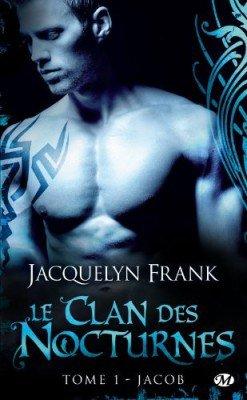 Le Clan des Nocturnes (6 Tomes) - Jacquelyn Frank 3206026687_1_2_OG0OQuZN