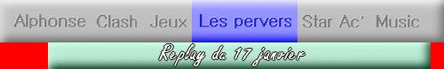 Replay - Les Pervers du 17 janvier 2012