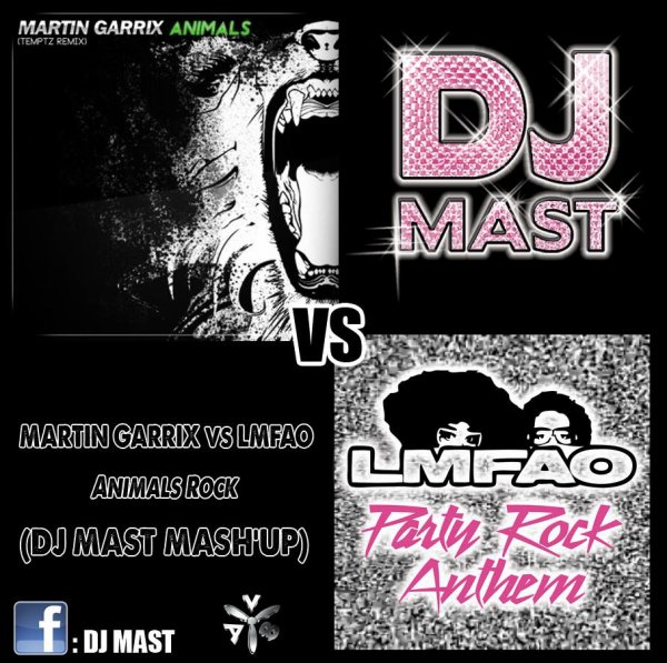 Martin Garrix VS LMFAO - Animals Rock (DJ Mast Mash'up)
