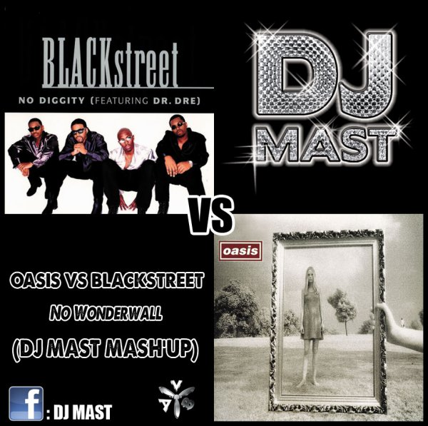 Oasis VS Blackstreet - No Wonderwall (DJ Mast Mash'up)