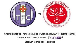 2013 Ligue 1 J28 TOULOUSE REIMS , l'avant match, le 7 mars 2014