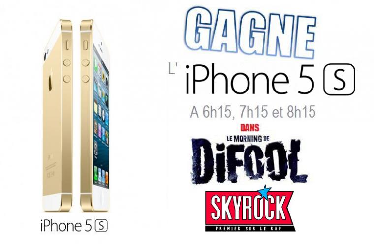 Gagne L'Iphone 5S dans le Morning Difool sur Skyrock !