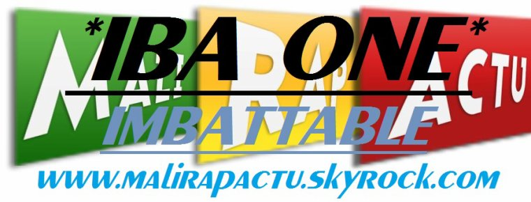 "Imbattable IBA one (MaliRapActu) / IMBATTABLE IBA ONE""MaliRapActu"" (2013)"