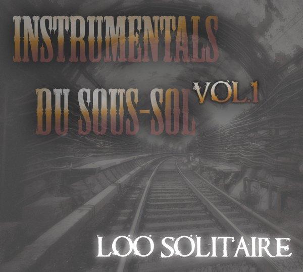 INSTRUMENTALS DU SOUS-SOL VOL.1 / 2 PIEDS DANS LA TOMBE (94 BPM) Extrait (2013)