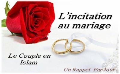 le couple en islam l 39 incitation au mariage un rappel par jour. Black Bedroom Furniture Sets. Home Design Ideas