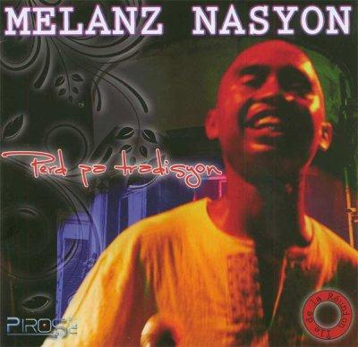 M�lanz Nasyon - Perd pa tradisyon