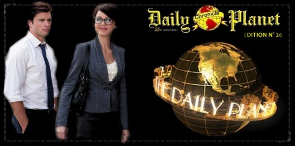 "- DAILY PLANET CHRONICLE "" Edition N�26 "" -"
