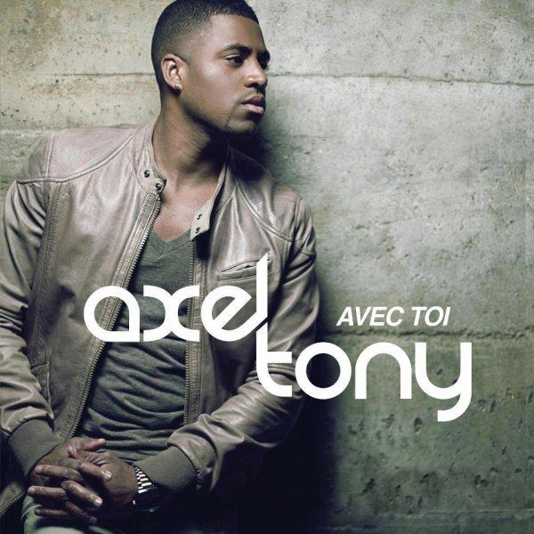 """Axel Tony """"Avec toi"""""""