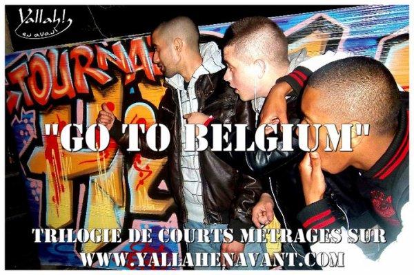 """L'association """"Yallah en avant"""" lance une trilogie de courts m�trage intitul�e """"Go to Belgium"""" mettant en sc�ne les groupes CRSKP & L'EKIP"""
