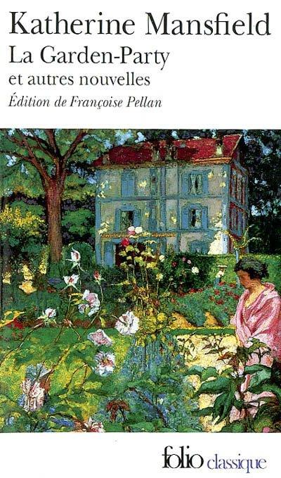 Livres De Malice Katherine Mansfield Garden Party Et Sur La Baie