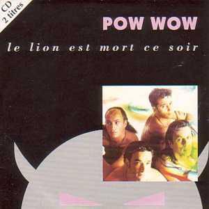 Le lion est mort ce soir pow wow nous nos d lires for Dans jungle terrible jungle le lion est mort ce soir youtube