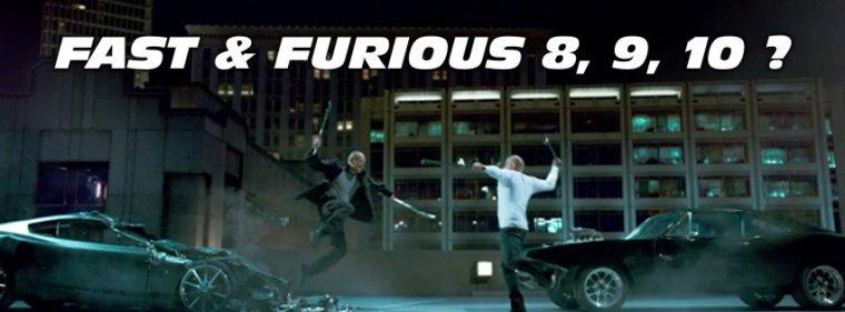 NEW Fast & Furious 8, 9, 10 pr�vu !