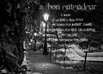 A BON ENTENDEUR / 10- Succes d'estime (2012)