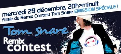 Finale du Remix Contest Tom Snare ! (mercredi 29 d�cembre -20h � minuit)