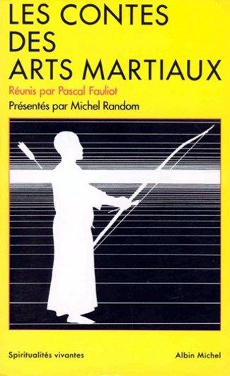 les contes des arts martiaux quand on sait lire on n