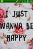 I-just-wanna-behappy