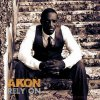 Akon : Rely On