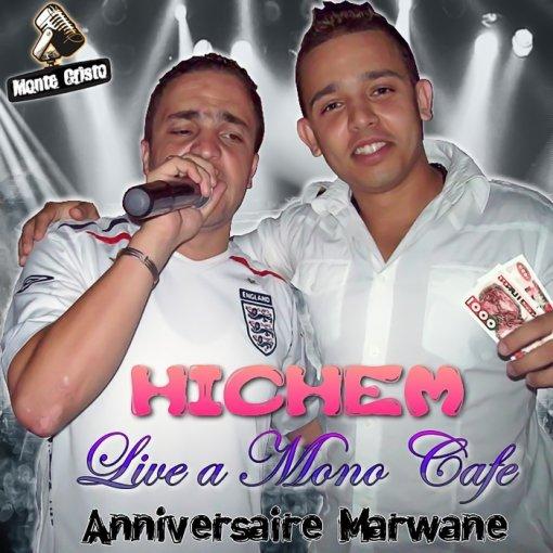 Exclu Live Cheb Hichem a Mono Caf�