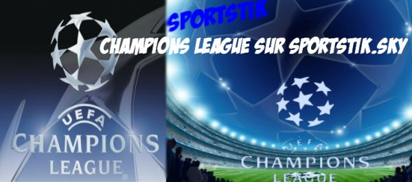 CHAMPIONS LEAGUE SUR SPORTSTIK