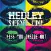 Hedley & Sh�ryfa Luna - Kiss You inside out
