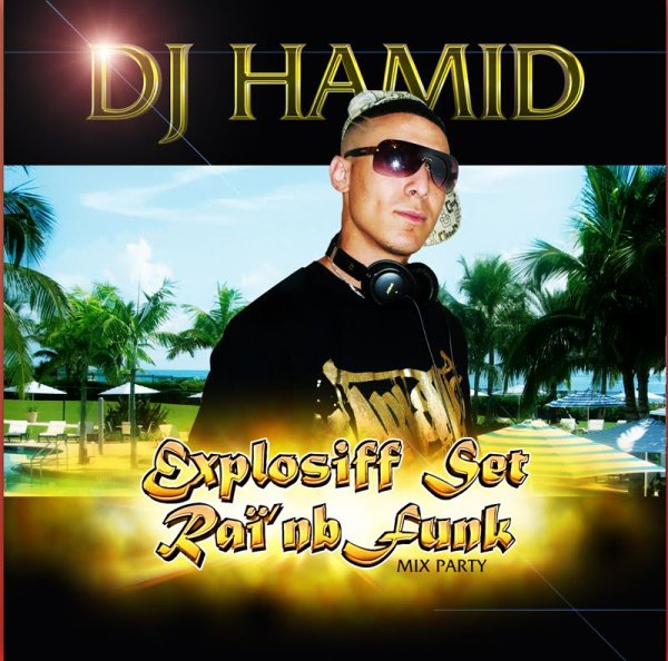 DJ HAMID explosifff rain'b funk mix party 2010