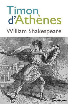 William Shakespeare - Timon d'Ath�nes