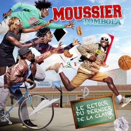 Moussier Tombola - Ma m�re m'a toujours dit !  (2012)