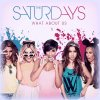 The Saturdays Feat. Sean Paul -- What About Us