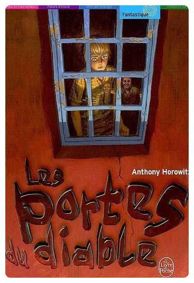 Saga les cinq contre les anciens de anthony horowitz - Les portes du diable anthony horowitz ...